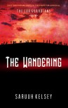 The Wandering (The Lux Guardians Book 2) - Saruuh Kelsey