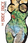 The Bride Price - Cat Sparks