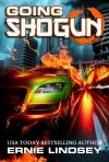 Going Shogun - Ernie Lindsey