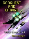 Conquest and Empire - David VanDyke