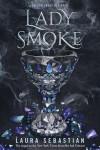 Lady Smoke - Laura Sebastian-Coleman