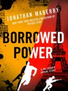 Borrowed Power - Jonathan Maberry