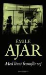 Med Livet Framför Sej - Émile Ajar