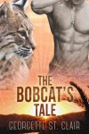 The Bobcat's Tale - Georgette St. Clair