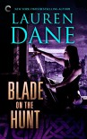 Blade on the Hunt (Goddess With a Blade Book 3) - Lauren Dane