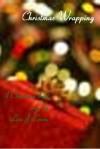 Christmas Wrapping - Lisa  Crane