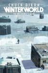 Winterworld Book 1: The Mechanic's Song - Chuck Dixon