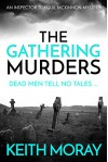 The Gathering Murders (Inspector Torquil McKinnon #1) - Keith Moray