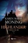 Highlander. Torna da me - Karen Marie Moning, Alessandra Petrelli