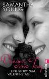Dieser eine Tag - Eine Story zum Valentinstag - Samantha Young, Nina Bader