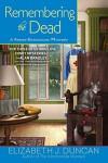 Remembering the Dead (Penny Brannigan #10) - Elizabeth J. Duncan