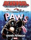 Deadpool: Paws Prose Novel - Stefan Petrucha