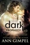 Dark Prophecy - Ann Gimpel