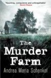 Murder Farm - Andrea Maria Schenkel