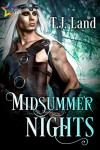 Midsummer Nights - T.J. Land