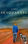 Skyquakers - Eleanor Orchard, Martin A. Conway