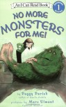 No More Monsters for Me! (I Can Read Book 1) - Peggy Parish