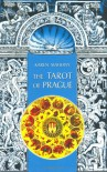 "The Tarot of Prague Kit: A Tarot Deck and Book Based on the Art and Architecture of the ""Magic City"" - Karen Mahony, Alex Ukolov"
