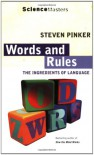 Words and Rules: The Ingredients of Language (Science Masters) - Steven Pinker