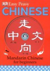 Easy Peasy Chinese: Mandarin Chinese For Beginners - Elinor Greenwood, Carrie Love, Katharine Carruthers, Bin Yu