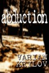 Abduction - Varian Krylov
