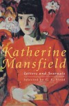 Katherine Mansfield Letters And Journals: A Selection - Katherine Mansfield