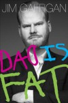 Dad is Fat - Jim Gaffigan