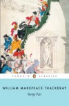 Vanity Fair (Penguin Classics 60th Anniversary Edition) - William Makepeace Thackeray, John Carey