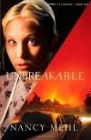 Unbreakable - Nancy Mehl
