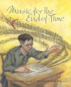 Music for the End of Time - Jennifer Fisher Bryant