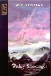 Wichry Smoczogór - Wit Szostak