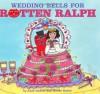 Wedding Bells for Rotten Ralph - Jack Gantos, Nicole Rubel