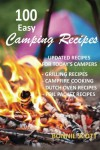 100 Easy Camping Recipes - Bonnie Scott