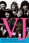 VJ: The Unplugged Adventures of MTV's First Wave - 'Nina Blackwood',  'Mark Goodman',  'Alan Hunter',  'Martha Quinn'