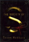 The Society of S - Susan Hubbard