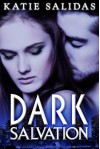 Dark Salvation - Katie Salidas