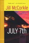 July 7th - Jill McCorkle
