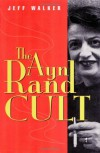 The Ayn Rand Cult - Jeff Walker