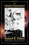 The Einstein Intersection - Samuel R. Delany, Neil Gaiman