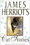 James Herriot's Cat Stories - James Herriot, Lesley Holmes