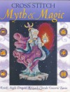 Cross Stitch Myth & Magic: Wizards, Angels, Dragons, Mermaids, Cherubs, Unicorns, Fairies - &. Charles David