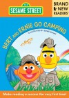 Bert and Ernie Go Camping: Brand New Readers - Sesame Workshop, Ernie Kwiat