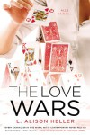 The Love Wars - L. Alison Heller
