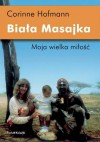 Biała Masajka - Hofmann Corinne
