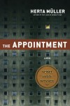 The Appointment: A Novel - Herta Müller