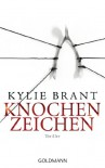 Knochenzeichen - Kylie Brant, Ariane Böckler