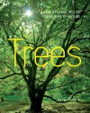 Trees: The Balance of Life, The Beauty of Nature - Pierre Lieutaghi
