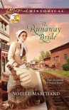 The Runaway Bride - Noelle Marchand