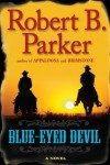 Blue-Eyed Devil - Robert B. Parker