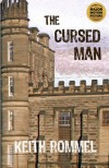 The Cursed Man - Keith Rommel